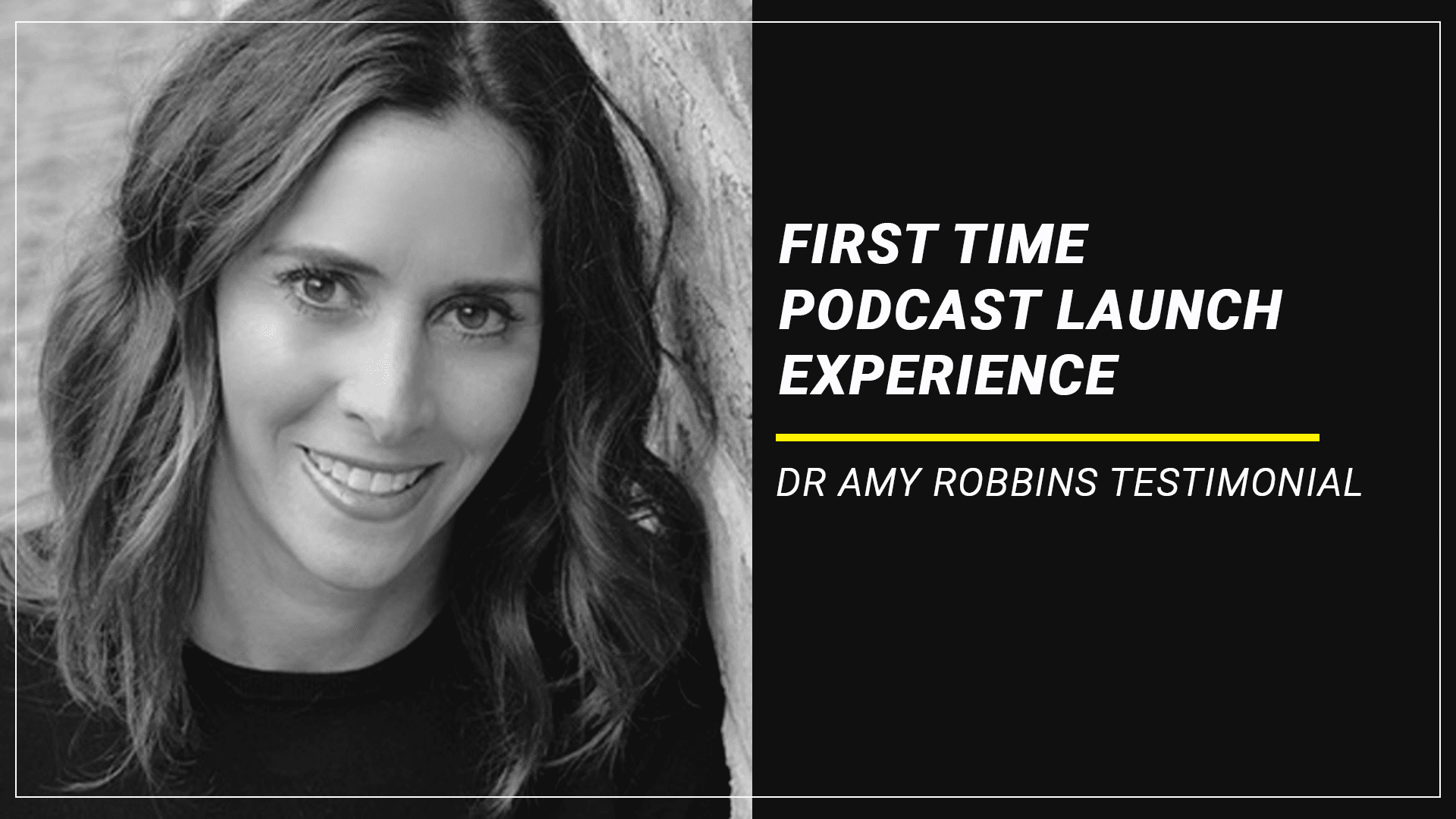 first time podcast launch dr amy robbins