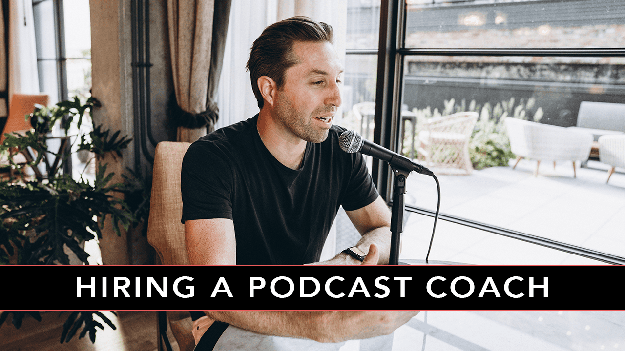 HIRING A PODCAST COACH