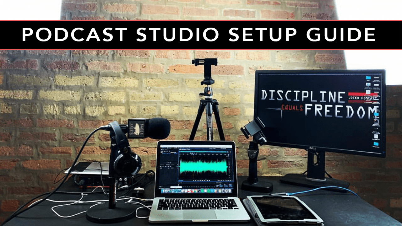 PODCAST STUDIO SETUP GUIDE