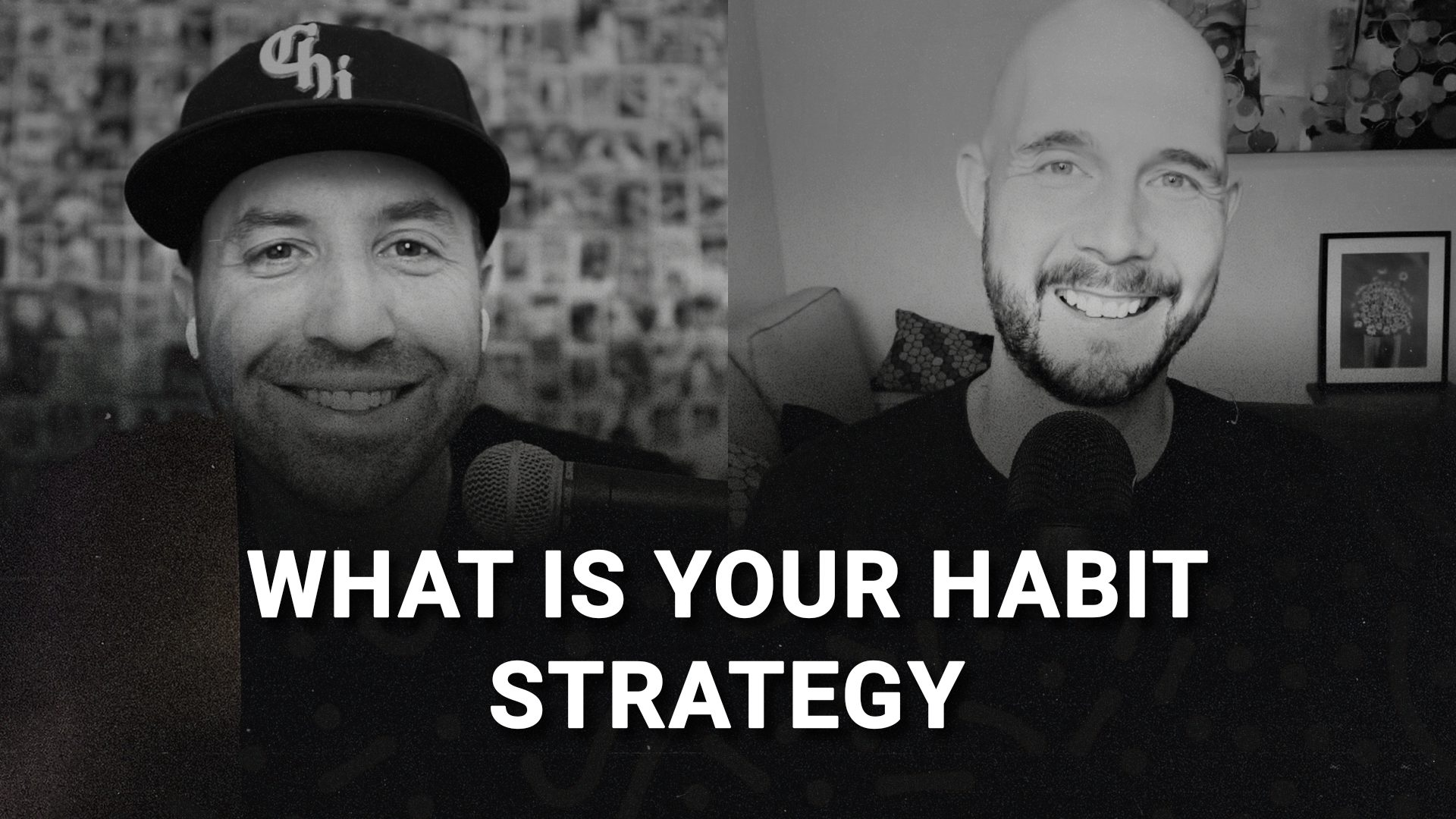 What is your habit strategy with Robb Gilbear